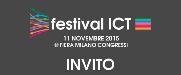 Sei invitato al festival ICT 2015